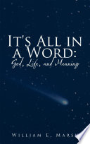It S All In A Word God Life And Meaning Book PDF