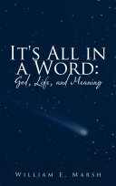 It s All in a Word  God  Life  and Meaning