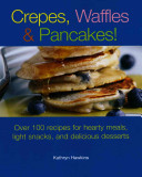 Crepes  Waffles   Pancakes  Book PDF