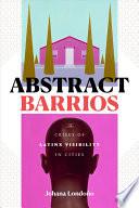 Abstract Barrios