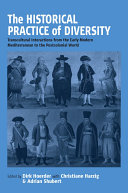 The Historical Practice of Diversity: Transcultural Interactions ...