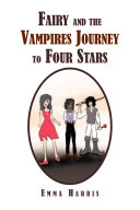 Fairy and the Vampires Journey to Four Stars Pdf/ePub eBook