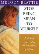 Stop Being Mean to Yourself Pdf