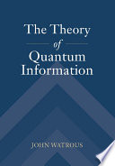 The Theory of Quantum Information