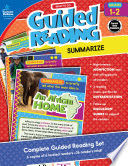 Ready to Go Guided Reading  Summarize  Grades 1   2 Book