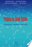 Pesquisa em saúde coletiva: fronteiras, objetos e métodos