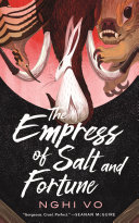 The Empress of Salt and Fortune Pdf/ePub eBook