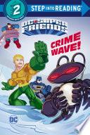 Crime Wave  DC Super Friends