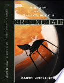 History of a Galaxy  Book 2   Greenchair Book