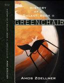 History of a Galaxy  Book 2   Greenchair