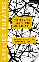 Applied Theatre Performing Health And Wellbeing