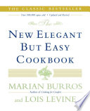 """The New Elegant But Easy Cookbook"" by Lois Levine, Marian Burros"