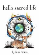 Hello Sacred Life