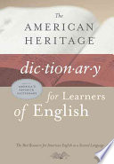The American Heritage Dictionary for Learners of English