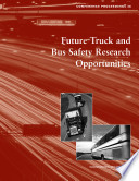 Future Truck and Bus Safety Research Opportunities