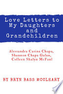 Love Letters to My Daughters and Grandaughters