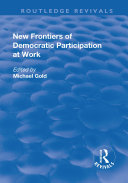 Pdf New Frontiers of Democratic Participation at Work Telecharger