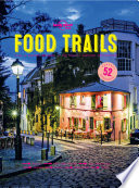 """Food Trails"" by Lonely Planet Food"
