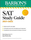Barron's SAT Study Guide, 2021-2022 (Reflects the 2021 Exam Update): 5 Practice Tests and Comprehensive Content Review