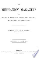 The Mechanics  Magazine and Journal of Engineering  Agricultural Machinery  Manufactures and Shipbuilding Book