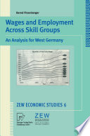 Wages And Employment Across Skill Groups