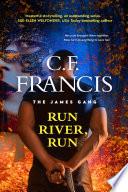 Run, River, Run