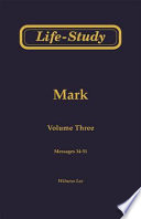 Life Study Of Mark Messages 34 51