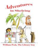 Adventures In Shelving ebook
