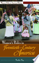 Women s Roles in Twentieth Century America