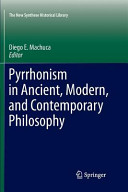 Pyrrhonism in Ancient  Modern  and Contemporary Philosophy