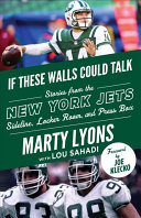 If These Walls Could Talk  New York Jets
