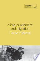 Crime Punishment And Migration