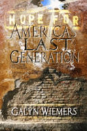Hope for America s Last Generation