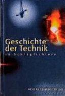 Geschichte der Technik in Schlaglichtern