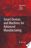 Smart Devices And Machines For Advanced Manufacturing Book PDF