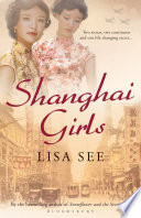 """Shanghai Girls"" by Lisa See"