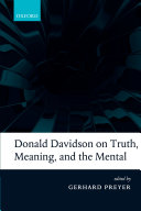 Donald Davidson on Truth  Meaning  and the Mental