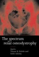 The Spectrum of Renal Osteodystrophy