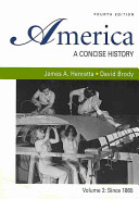 America  A Concise History   Going to the Source Book