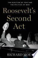 Roosevelt s Second Act