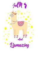 I Am 7 and Llamazing Notebook  a Birthday Journal for 7 Year Old Girls and Boys