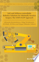 Soft and Stiffness controllable Robotics Solutions for Minimally Invasive Surgery  The STIFF FLOP Approach Book