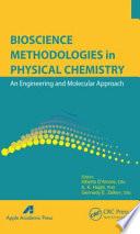 Bioscience Methodologies in Physical Chemistry
