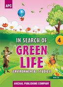 APC In Search of Green Life - Environment Studies - Class 4 Pdf/ePub eBook