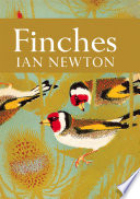 Finches  Collins New Naturalist Library  Book 55