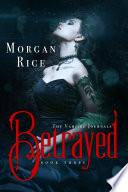 Betrayed Book 3 In The Vampire Journals