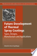 Future Development of Thermal Spray Coatings Book