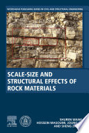 Scale Size and Structural Effects of Rock Materials