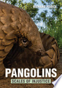 Pangolins     Scales of Injustice