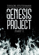The Genesis Project  Part I